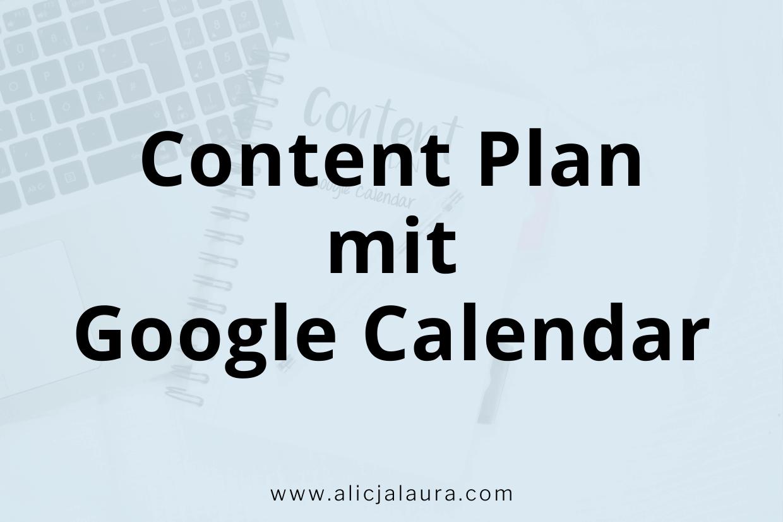 Content Plan mit Google Calendar