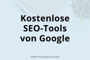 Kostenlose SEO Tools von Google