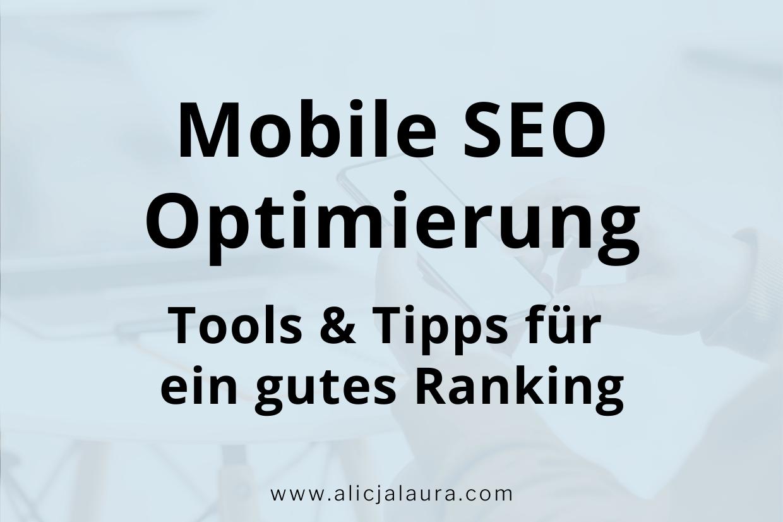 mobile SEO Optimierung: Tools und Tipps für ein gutes Ranking